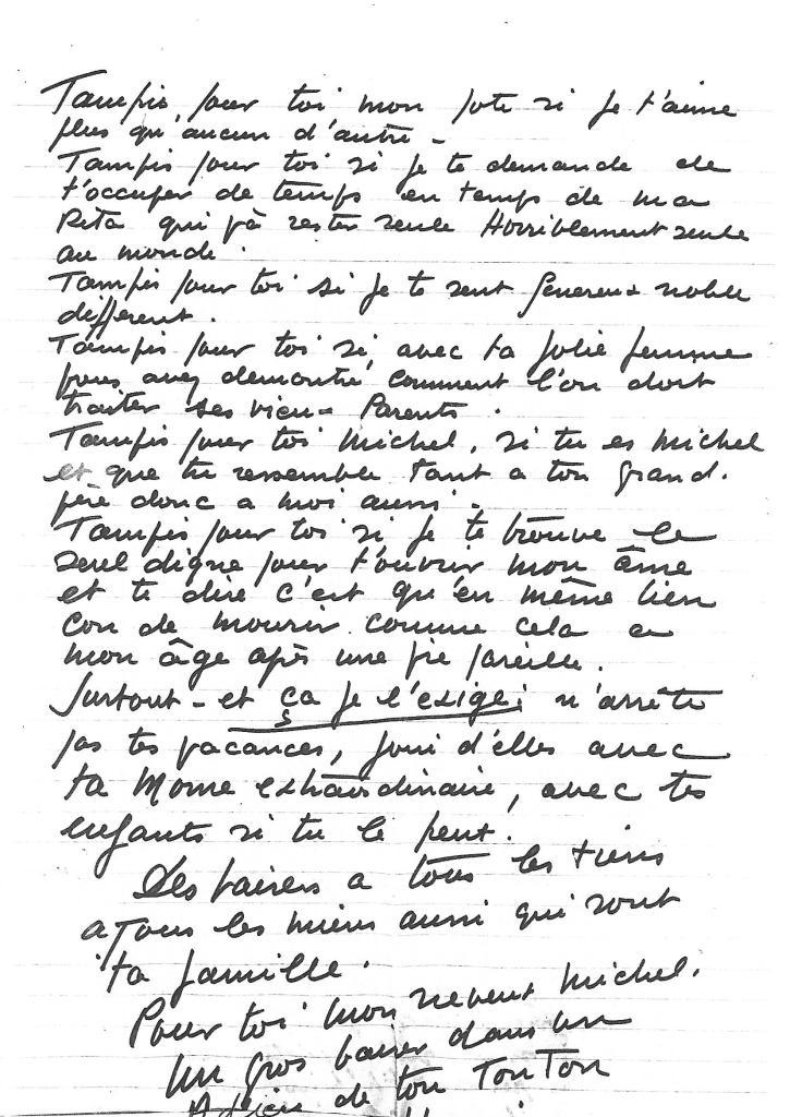 Lettre du 14/07/73 à son neveu Michel. Ecrite de Fuengirola, cinq jours avant sa dernière hospitalisation à Madrid, à propos de son hospitalisation et de son décès. Il s'agit sans doute du dernier courrier d'H. Charrière.
