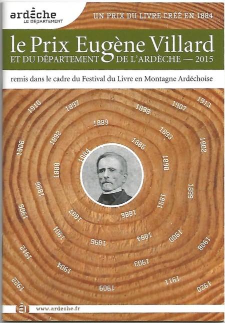 Livret sur le prix Villard édité par le Conseil général de l'Ardèche.